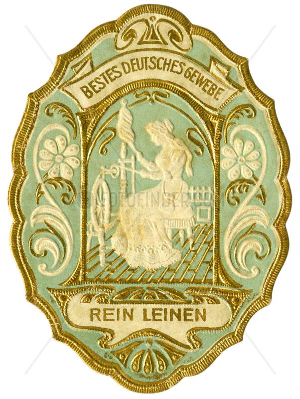 Reines Leinen,  Qualitaetssiegel,  1899