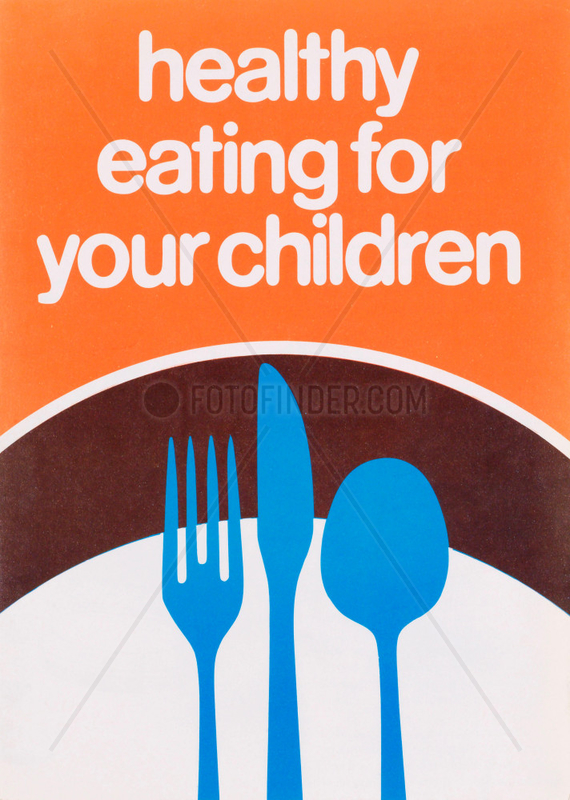 'Healthy eating for your children',  poster,  c 1980s.