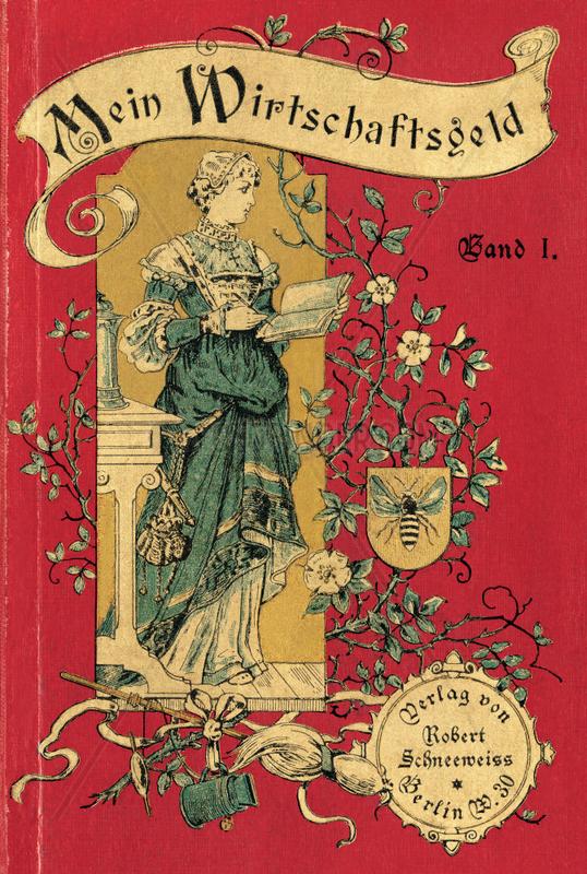 Mein Wirtschaftsgeld,  Buchtitel,  1897