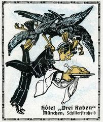 Hotel Drei Raben  Muenchen  Werbemarke  1912