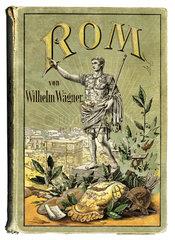 Rom  Buch ueber die roemische Geschichte  1899