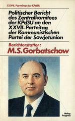 Gorbatschow-Rede beim Parteitag der KPdSU  1986