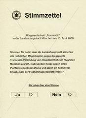 Stimmzettel  geplanter Buergerentscheid zum Transrapid  Muenchen  2008