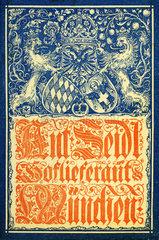Baeckerei Anton Seidl  Hoflieferant  Muenchen  1883