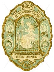Reines Leinen  Qualitaetssiegel  1899