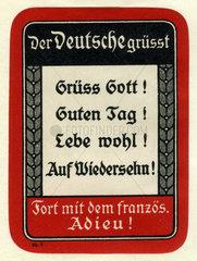 Patriotische Parole gegen Frankreich  Erster Weltkrieg  1915