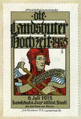 Die Landshuter Hochzeit 1475  historisches Festspiel  Reklamemarke  1913