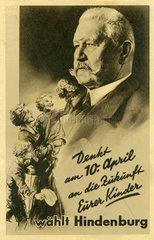 Reichspraesidentenwahl 1932  Wahlwerbung Hindenburg