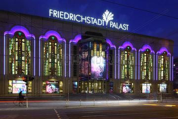 Berlin  Deutschland  Friedrichstadtpalast in der Friedrichstrasse in Berlin-Mitte