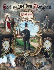 Gott segne den Bergbau  Plakat 1898