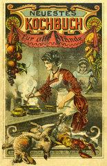 Neuestes Kochbuch fuer alle Staende  1890