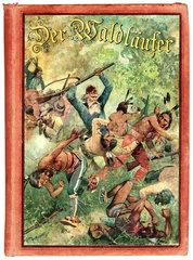 Der Waldlaeufer  Titelbild kaempfende Indianer  1896
