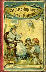 Maerchenbuch fuer brave Kinder  um 1885