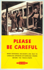 'Please be Careful' BR poster  c 1950s.