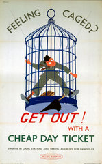 'Feeling Caged? Get Out! with a Cheap Day Ticket'  BR (SR) poster  c 1950s.