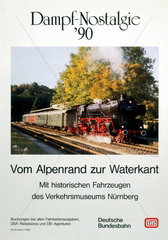 'Dampf-Nostalgie '90'  Deutsche Bundesbahn poster  c 1990s.