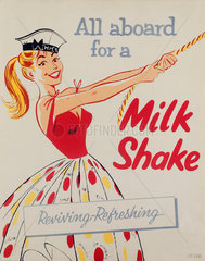 'All aboard for a milk shake'  poster  c 1950s.