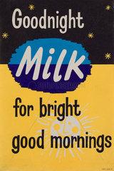 'Goodnight milk for bright good mornings'  c 1960s-1970s.