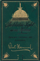 Cover to 'The electric light in our homes'  1884.