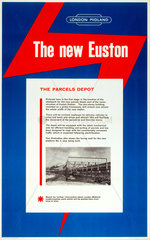 'The New Euston - The Parcels Depot'  c 1960s.
