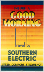 'Ensure a Good Morning - Travel by Southern Electric'  1933.