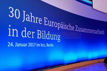 Berlin  Deutschland  Schriftzug 30 Jahre Europaeische Zusammenarbeit in der Bildung