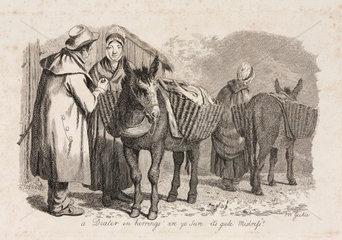 'A dealer in herrings  ''are ye sure it's gude Mistress?'''  1833.