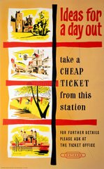 'Ideas for a Day Out - Take a Cheap Ticket from this Station'  poster  c 1950s.