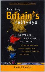 'Clearing Britain's Railways...'  Railtrack poster  1999.