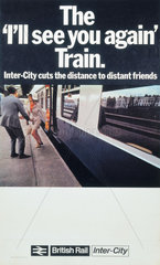 'The 'I'll See You Again' Train'  BR poster  1968.