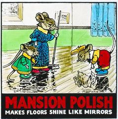 'Mansion Polish - Makes Floors Shine like Mirrors'  poster  c 1950.