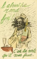 'L'absinthe rend fou!'  1900.