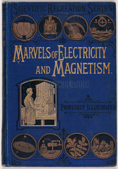 Decorative cover of 'Marvels of Electricity and Magnetism'  1880s.