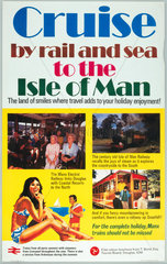 'Cruise by Rail & Sea to the Isle of Man'  BR (LMR) poster  1977.