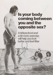 'Is your body coming between you and the opposite sex?'  late 20th century.