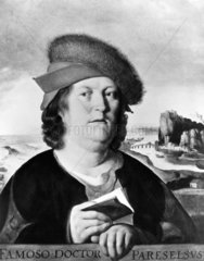 Paracelsus  Swiss physician and alchemist  c 1530-1539.