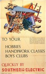 'To your hobbies  handiwork classes  boys' clubs'  SR poster  c 1930s.