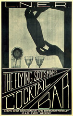 'The Flying Scotsman's Cocktail Bar'  LNER poster  c 1930s.