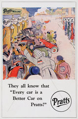'They all know that 'Every car is a Better Car on Pratts!''  c 1920.
