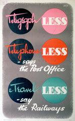 'Telegraph Less  Telephone Less  Travel Less'  poster  1939-1945.