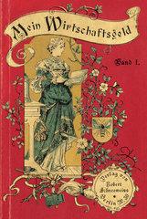 Mein Wirtschaftsgeld  Buchtitel  1897