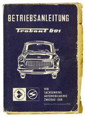 Betriebsanleitung Trabant 601  DDR  1982