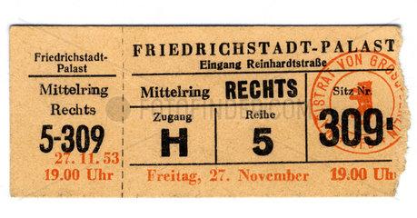 alte Eintrittskarte Friedrichstadtpalast  1953