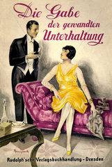 Ratgeberbuch fuer die Kunst der Unterhaltung  um 1926