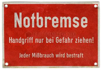 Schild Notbremse  um 1972