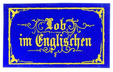 Fleissbildchen  Lob im Englischen  1860
