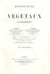 Title page to Horticulture: Vegetaux d'Ornement by A. Dupuis and F. Herincq from Le Regne Vegetaux 1865