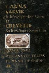 Stele commemorative of dogs Cemetery of Asnière France