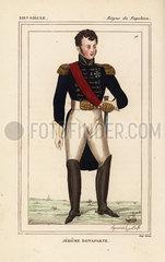 Jerome Bonaparte  King of Westphalia  youngest brother of Napoleon  1784-1860.