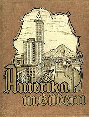 Amerika in Bildern  Buch  1923